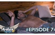 Les Anges 8 – Episode 74