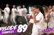 Les Anges 9 – Episode 88