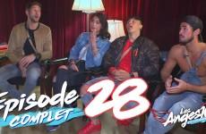 Les Anges 10 – Episode 28